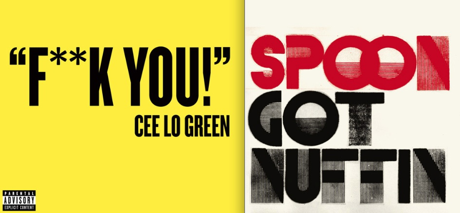 ceelovspoon Cee Lo Fuck You vs. Spoon Got Nuffin
