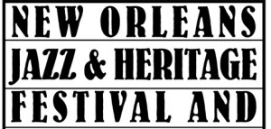 jazzfesty 300x143 New Orleans Jazz Fest 10 Schedule Day by Day