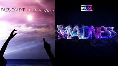"Favorite song of 2012 Contest: Round 2: Passion Pit ""Take a Walk"" vs. Muse ""Madness"""
